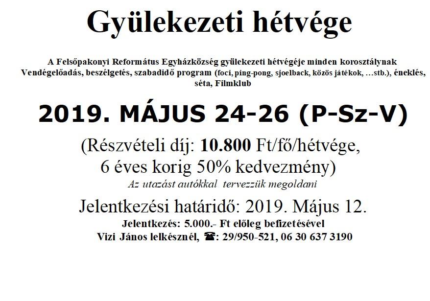 Gyülekezeti hétvége 2019. május 24-26.