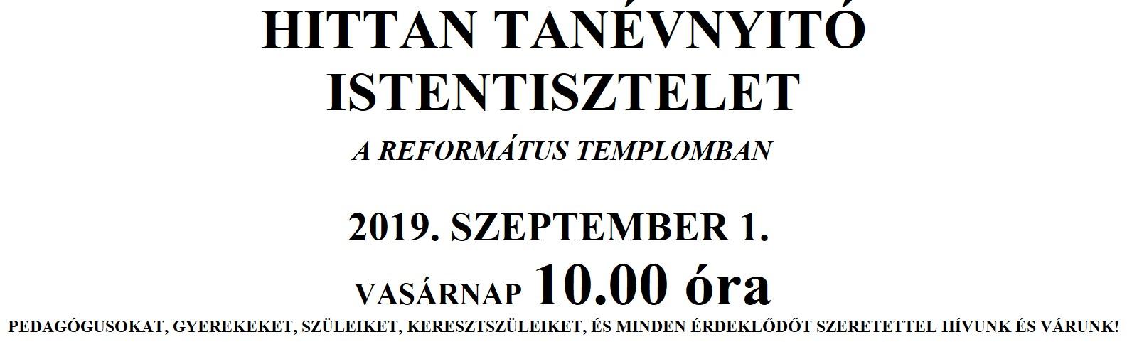 HITTAN TANÉVNYITÓ ISTENTISZTELET - 2019.